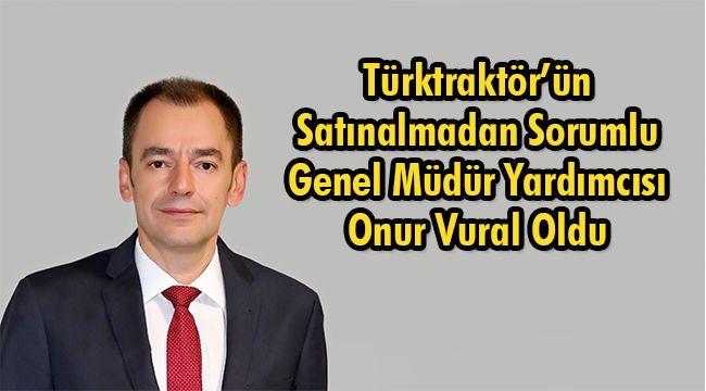 Türktraktör'ün Genel Müdür Yardımcısı Onur Vural Oldu