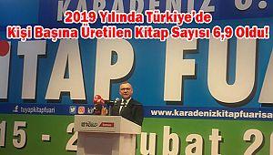 2019 Yılında Türkiye'de Kişi Başına Üretilen Kitap Sayısı 6,9 Oldu!