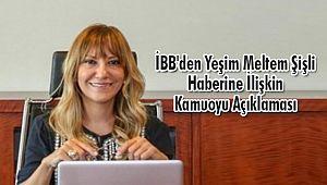 İBB'den Yeşim Meltem Şişli Haberine İlişkin Kamuoyu Açıklaması
