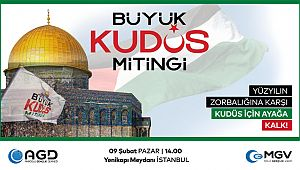 İstanbul'da Büyük Kudüs Mitingi Düzenlenecek