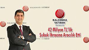 Kalkınma Yatırım Bankası 42 Milyon TL'lik Sukuk İhracına Aracılık Etti