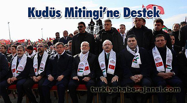 Kılıçdaroğlu ve İmamoğlu'ndan Kudüs Mitingi'ne Destek
