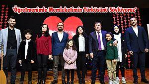 'Öğretmenimle Memleketimin Türküsünü Söylüyoruz'