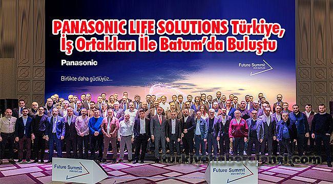 PANASONIC LIFE SOLUTIONS Türkiye, İş Ortakları İle Batum'da Buluştu
