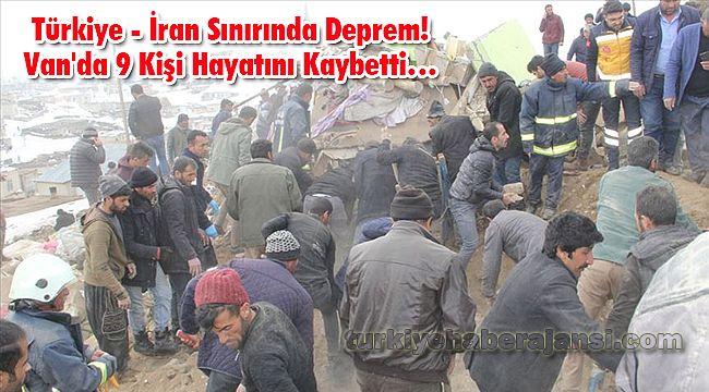 Türkiye - İran Sınırında Deprem! Van'da 9 Kişi Hayatını Kaybetti…