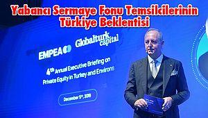 Yabancı Sermaye Fonu Temsilcilerinin Türkiye Beklentisi