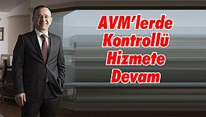 AVM'lerde Kontrollü Hizmete Devam
