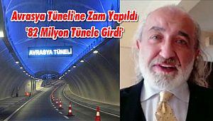 Avrasya Tüneli'ne Zam Yapıldı '82 Milyon Tünele Girdi'