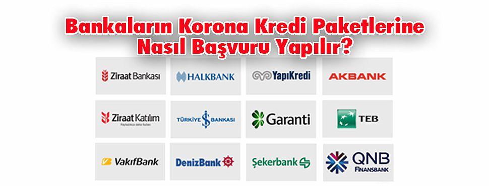 Bankaların Korona Paketlerine Nasıl Başvuru Yapılır?