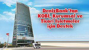 DenizBank'tan KOBİ, Kurumsal ve Ticari İşletmeler için Destek