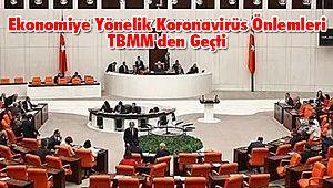 Ekonomiye Yönelik Koronavirüs Önlemleri TBMM'den Geçti