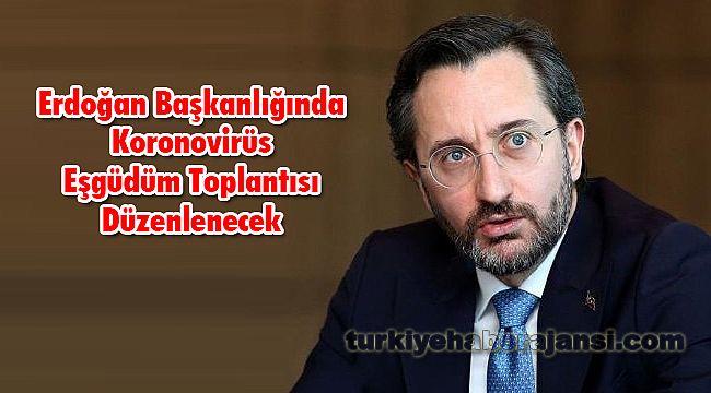 Erdoğan Başkanlığında Koronovirüs Eşgüdüm Toplantısı Düzenlenecek