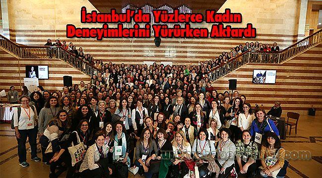 İstanbul'da Yüzlerce Kadın Deneyimlerini Yürürken Aktardı