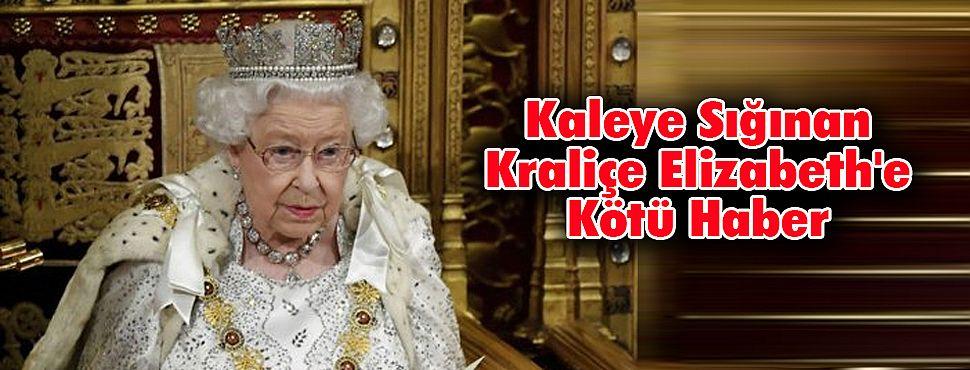 Kaleye Sığınan Kraliçe Elizabeth'e Kötü Haber
