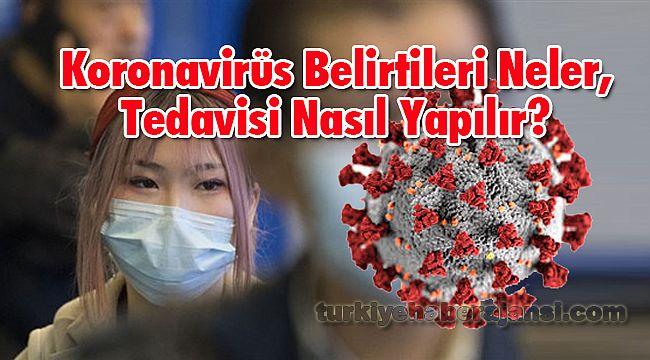 Koronavirüs Belirtileri Nelerdir, Tedavisi Nasıl Yapılır?