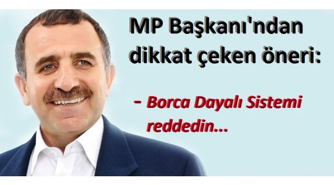 MP Başkanı'ndan Dikkat Çeken Öneri