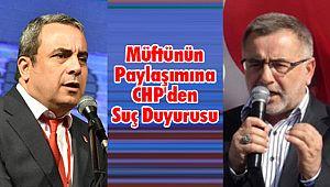Müftünün Paylaşımına CHP'den Suç Duyurusu