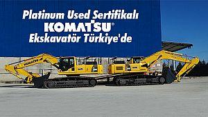 Platinum Used Sertifikalı Komatsu Ekskavatör Türkiye'de
