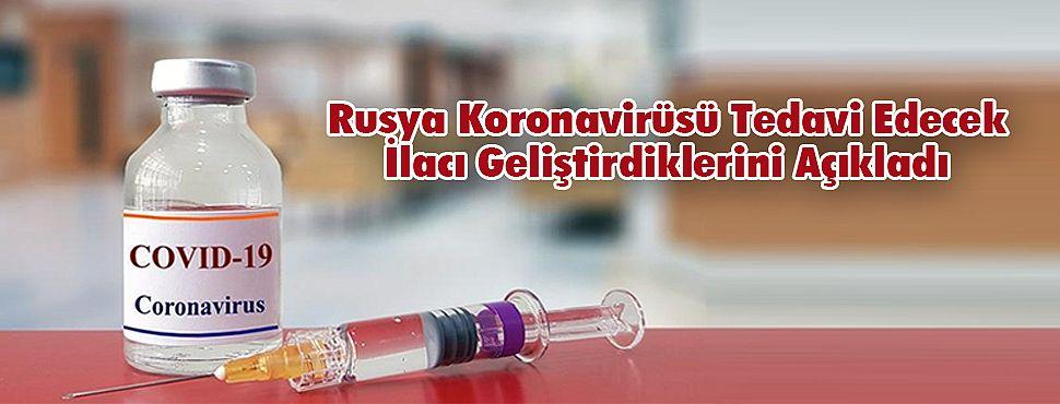 Rusya Koronavirüsü Tedavi Edecek İlacı Geliştirdiklerini Açıkladı