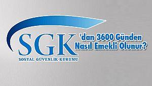 SGK'dan 3600 Günden Nasıl Emekli Olunur?