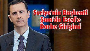 Suriye'nin Başkenti Şam'da Esed'e Darbe Girişimi