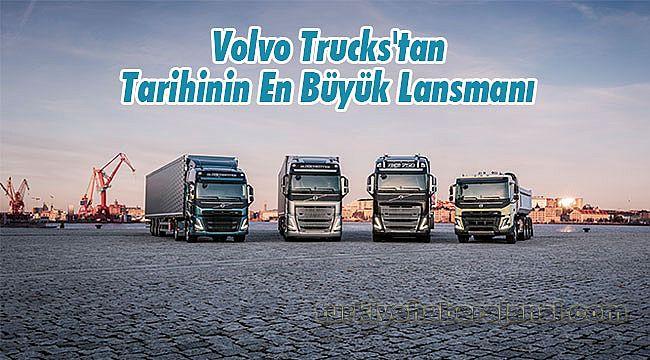 Volvo Trucks'tan Tarihinin En Büyük Lansmanı