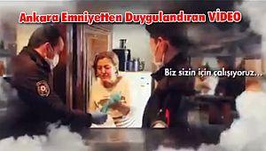 Ankara Emniyetten duygulandıran VİDEO paylaşımı