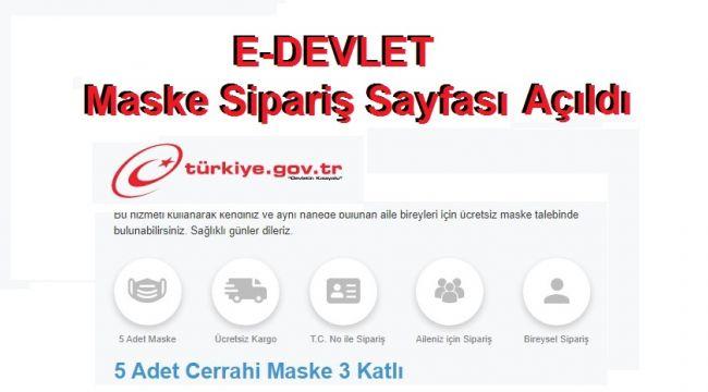 E-DEVLET Maske Siparişi Sayfası Açıldı...
