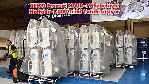 GEFCO Fransa, COVID-19 Sebebiyle Haftada 1.000 Tıbbi Yatak Taşıyor