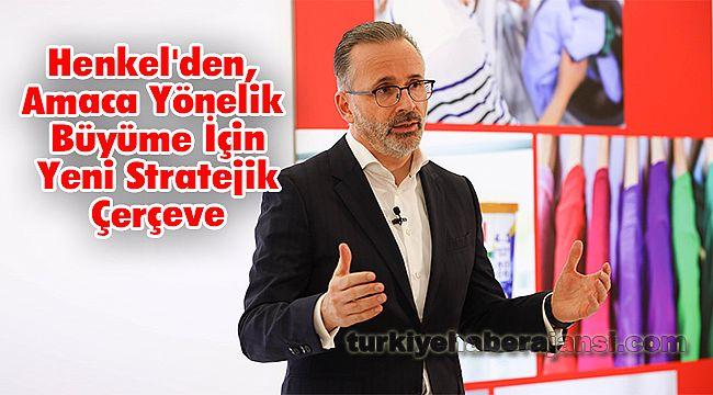 Henkel'den, Amaca Yönelik Büyüme İçin Yeni Stratejik Çerçeve
