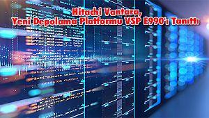 Hitachi Vantara, Yeni Depolama Platformu VSP E990'ı Tanıttı
