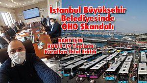 İstanbul Büyükşehir Belediyesinde ÖHO Skandalı