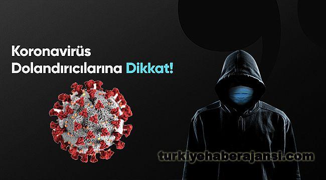 Koronavirüs Dolandırıcılarına Dikkat