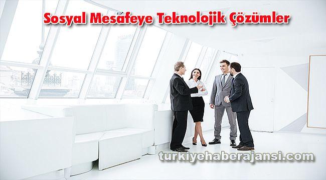 Sosyal Mesafeye Teknolojik Çözümler