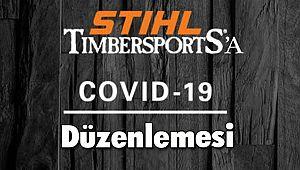 STIHL TIMBERSPORTS®'A Covid-19 Düzenlemesi