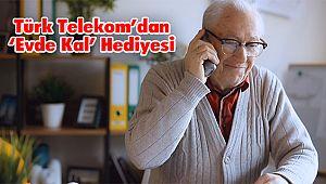 Türk Telekom'dan 'Evde Kal' Hediyesi