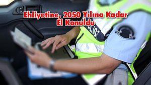 Ehliyetine, 2050 Yılına Kadar El Konuldu