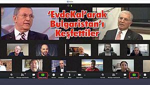 'EvdeKal'arak Bulgaristan'ı Keşfettiler