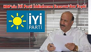 HDP'nin İYİ Parti İddialarına Erzurum'dan Tepki