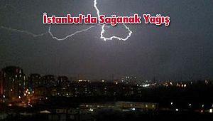 İstanbul'da Sağanak Yağış