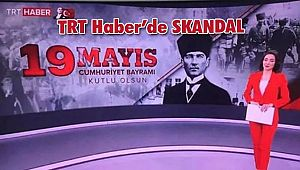 TRT Haber'de '19 MayısCumhuriyet Bayramı' Skandalı