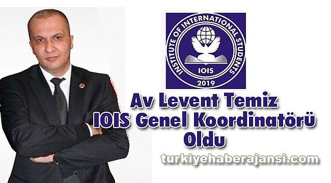 Av Levent Temiz IOIS Genel Koordinatörü Oldu