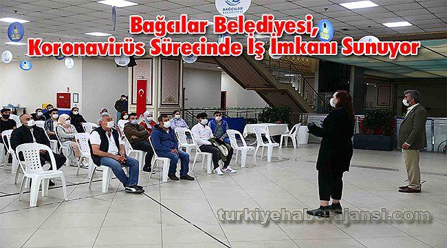 Bağcılar Belediyesi, Koronavirüs Sürecinde İş İmkanı Sunuyor