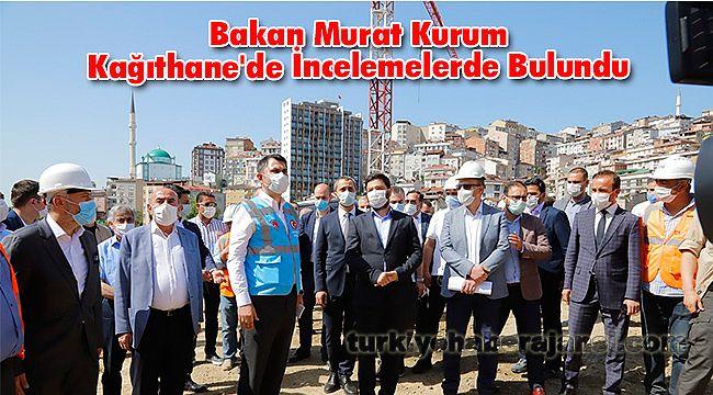 Bakan Murat Kurum Kağıthane'de İncelemelerde Bulundu