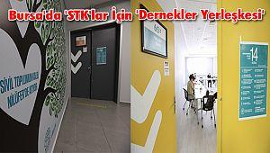 Bursa'da 'STK'lar İçin 'Dernekler Yerleşkesi'