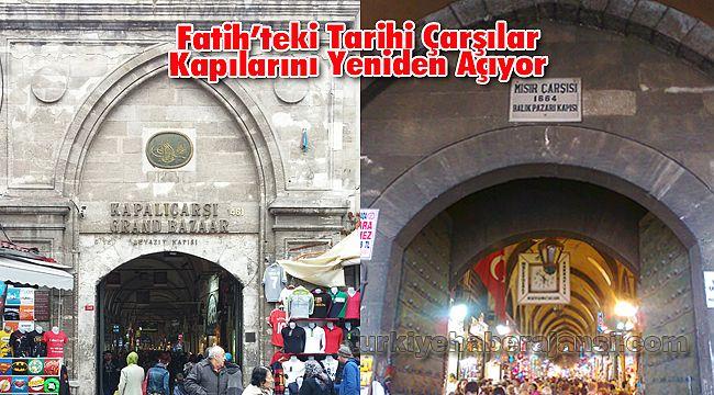 Fatih'teki Tarihi Çarşılar Kapılarını Yeniden Açıyor