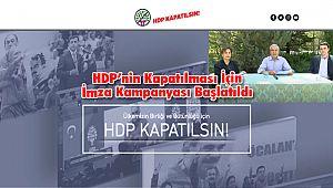 HDP'nin Kapatılması İçin İmza Kampanyası Başlatıldı