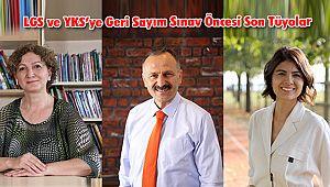 LGS ve YKS'ye Geri Sayım Sınav Öncesi Son Tüyolar