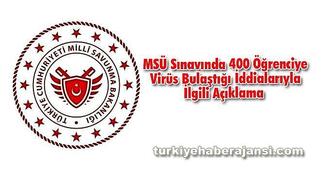 MSÜ sınavında 400 Öğrenciye Virüs Bulaştığı İddialarıyla İlgili Açıklama