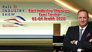 Rail Industry Show'un Yeni Tarihi 02-04 Aralık 2020